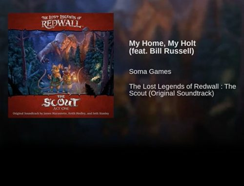 "Lost Legends of Redwall: The Scout Soundtrack – ""My Home, My Holt"""